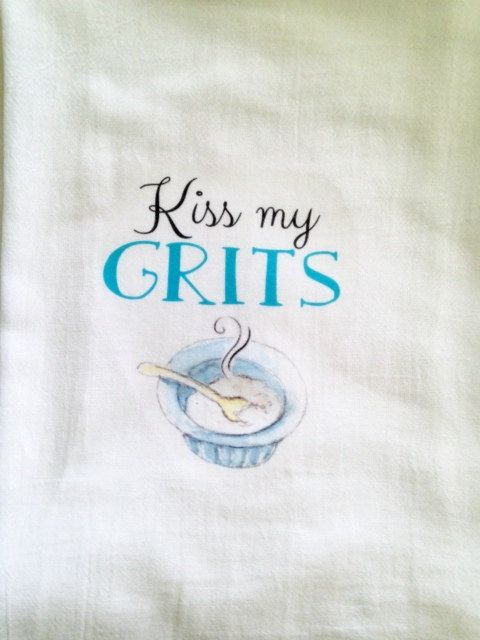 kiss my grits southern kitchen towel tea towel flour sack. Black Bedroom Furniture Sets. Home Design Ideas