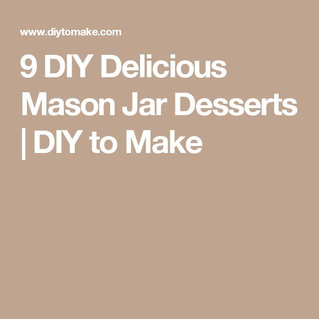 9 DIY Delicious Mason Jar Desserts   DIY to Make