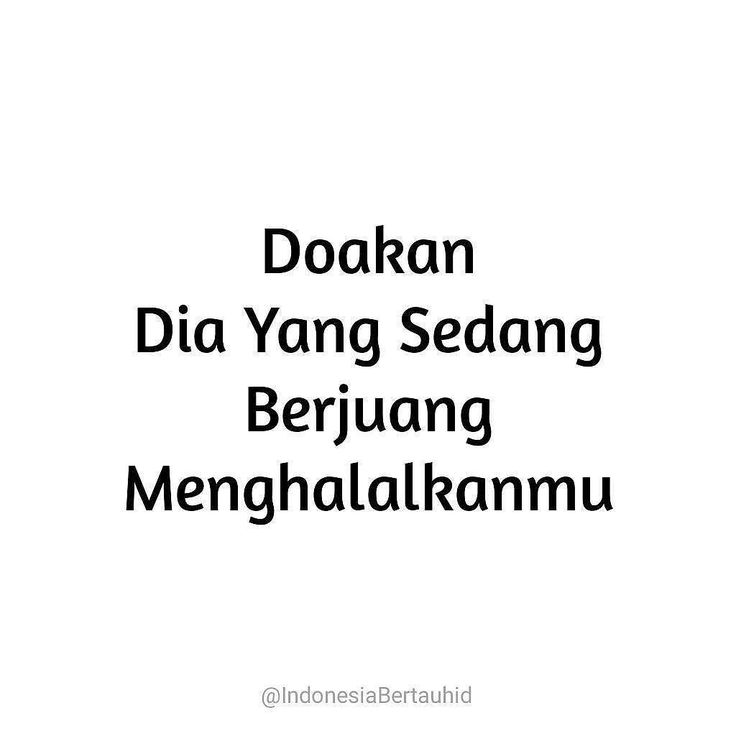 Doakan dia yang sedang berjuang menghalalkamu . Jika kau mau tau sungguh tak mudah perjuangannya . Follow @CintaDakwahID  Follow @CintaDakwahID  Follow @CintaDakwahID  .  Kontribusi @IndonesiaBertauhid http://ift.tt/2f12zSN