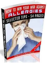 How To Win Your War Against Allergies (54 Page MRR Ebook Package) http://dunway.info