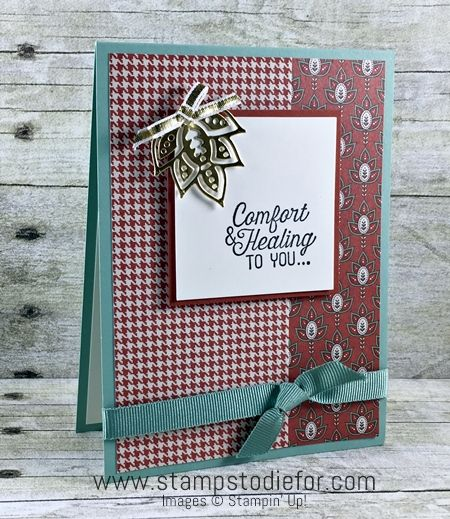 Stampin Up Paisleys & Posies stamp set and coordinating Paisleys Framelits Comfort & Healing to You, www.stampstodiefor.com 2