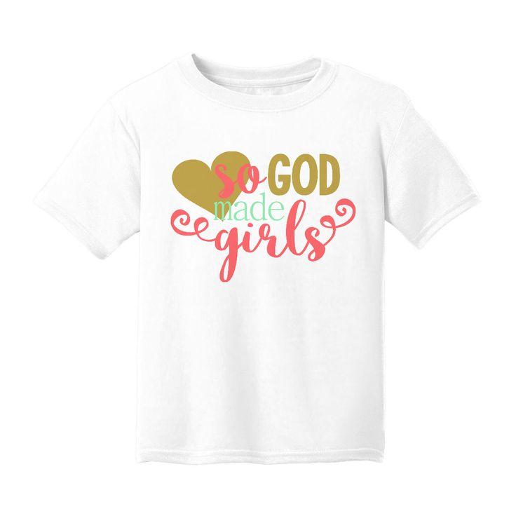 So God Made Girls