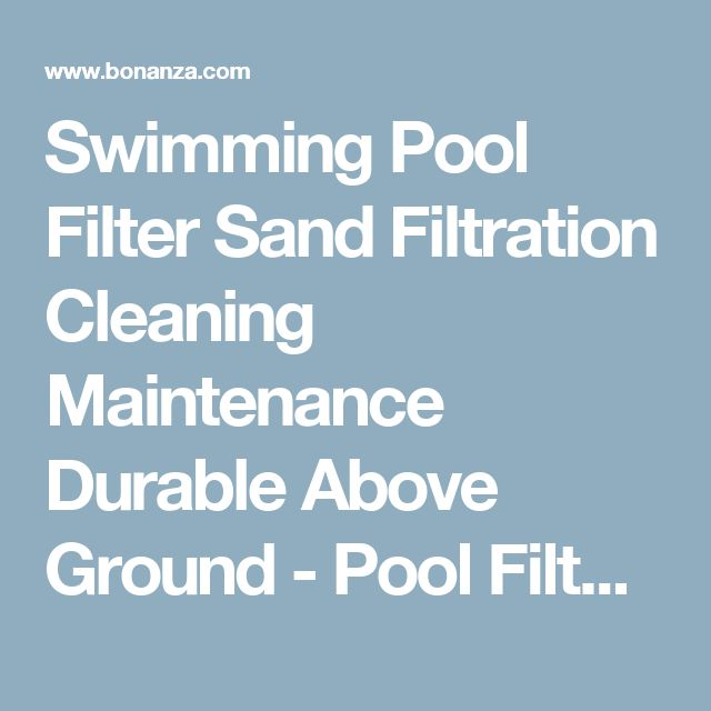 17 best ideas about pool filter sand on pinterest pool - Cleaning sand filter swimming pool ...