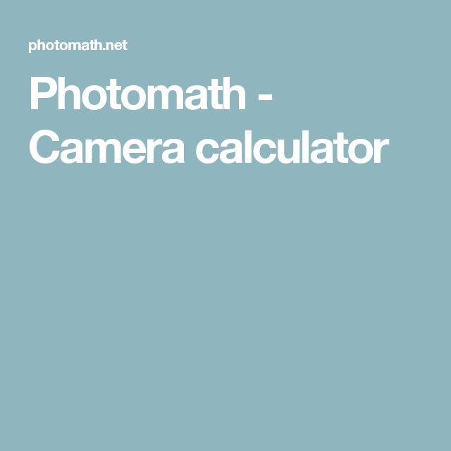 Photomath - Camera calculator