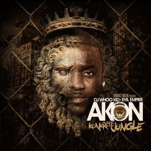 "Check out: mixtape: ""Konkrete Jungle"" (2012) - Akon lyrics  See: http://lyrics-dome.blogspot.com/2013/09/mixtape-konkrete-jungle-2012-akon-lyrics.html #lyricsdome"