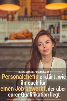 Personalchefin erklärt, wie ihr euch für einen Job bewerbt, der über eurer Qualifikation liegt – Katharina Fleischmann