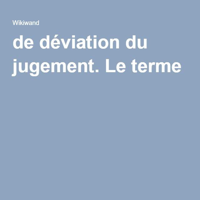 Biais Cognitif | Forme de déviation du jugement. Le terme