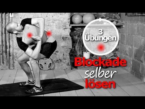 Blockaden lösen Brustwirbelsäule - BWS Syndrom - Übungen - Rückenschmerzen - Einrenken - YouTube