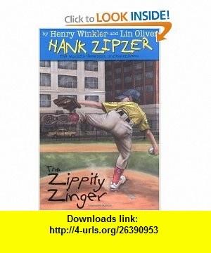 Zippety Zinger (Hank Zipzer, 4) (9780448431932) Henry Winkler, Lin Oliver, Jesse Joshua Watson , ISBN-10: 0448431939  , ISBN-13: 978-0448431932 ,  , tutorials , pdf , ebook , torrent , downloads , rapidshare , filesonic , hotfile , megaupload , fileserve