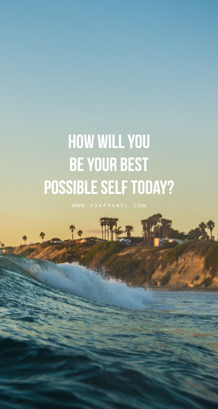 How will you be your best possible self today?  Head over to www.V3Apparel.com/MadeToMotivate to download this wallpaper and many more for motivation on the go! / Fitness Motivation / Workout Quotes / Gym Inspiration / Motivational Quotes / Motivation