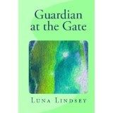 Guardian at the Gate (Kindle Edition)By Luna Lindsey