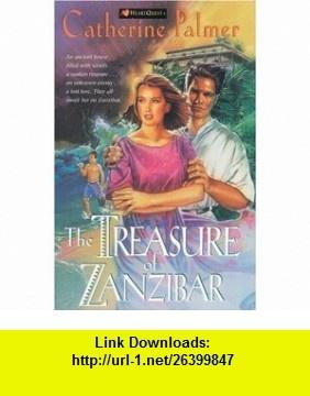 The Treasure of Zanzibar Treasures of the Heart #2 (HeartQuest) (9780842357760) Catherine Palmer , ISBN-10: 0842357769  , ISBN-13: 978-0842357760 ,  , tutorials , pdf , ebook , torrent , downloads , rapidshare , filesonic , hotfile , megaupload , fileserve