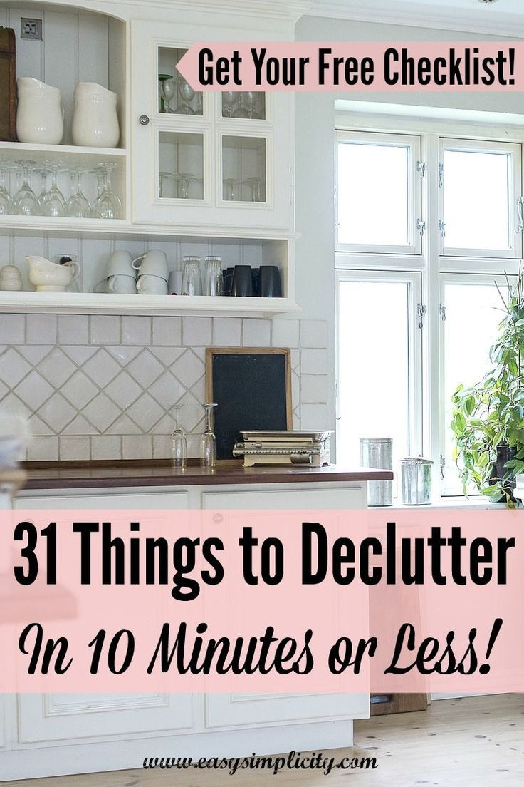 31 Things To Declutter In 10 Minutes Or Less Declutter