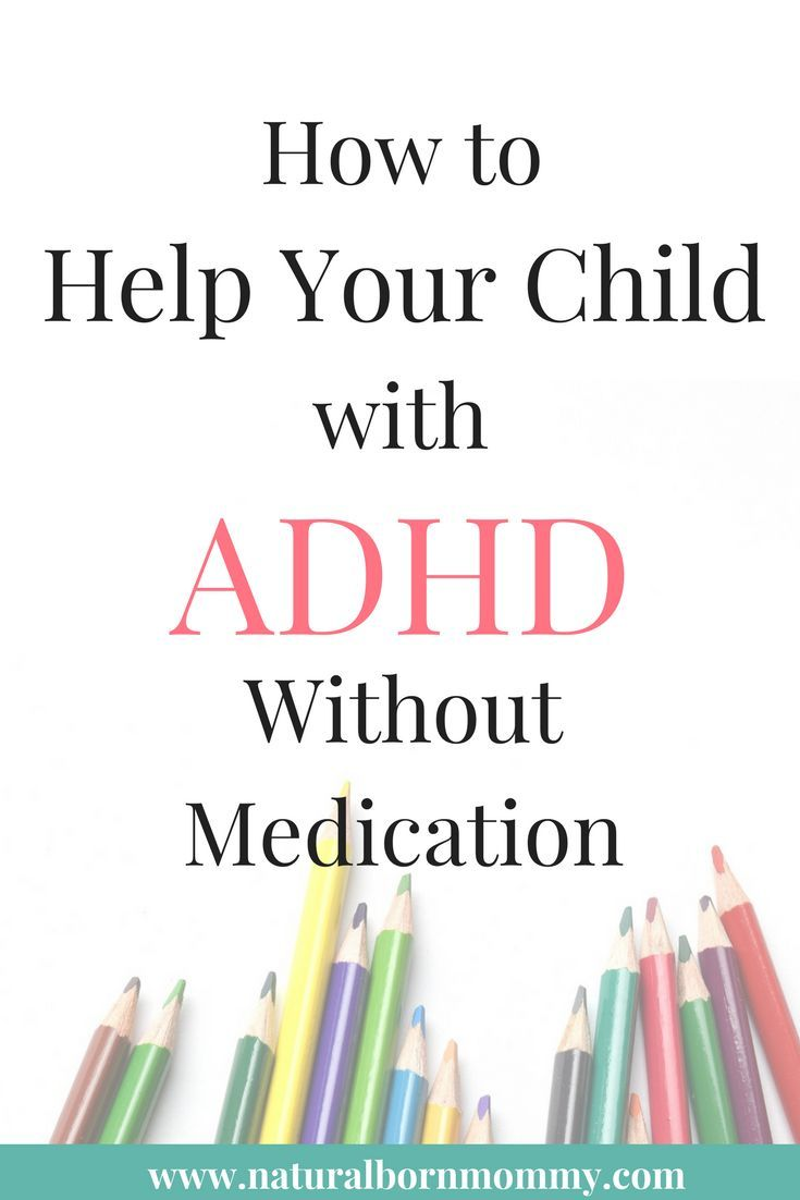 Adhd And Behavior Problems >> How To Help Your Child With Adhd Without Medication Sensory Adhd