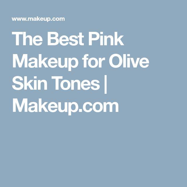 The Best Pink Makeup for Olive Skin Tones | Makeup.com