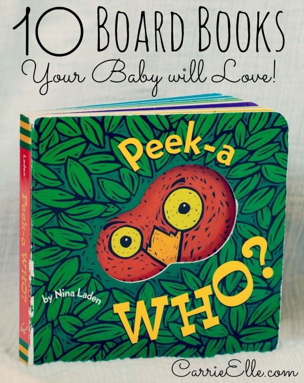 Looking for the the best board books for babies? Here are 10 my babies loved!