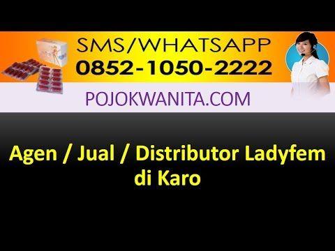 Ladyfem Sumatera Utara | SMS/WA: 0852-1050-2222: Ladyfem Karo | Jual Ladyfem Karo | Agen Ladyfem Ka...