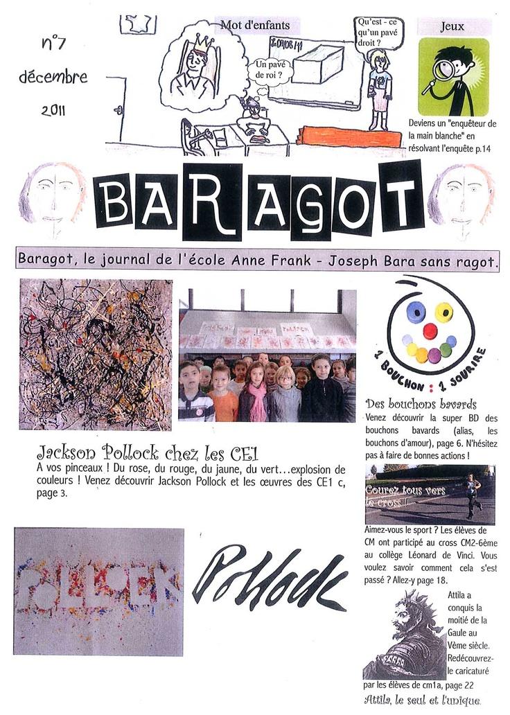 Le Baragot  n° 7, décembre 2011, journal de l'école Anne Frank-Joseph Bara, Carvin (62), académie de Lille.