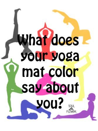 What does your yoga mat color say about you? Soul Flower Blog #personalityquiz #yoga #namaste
