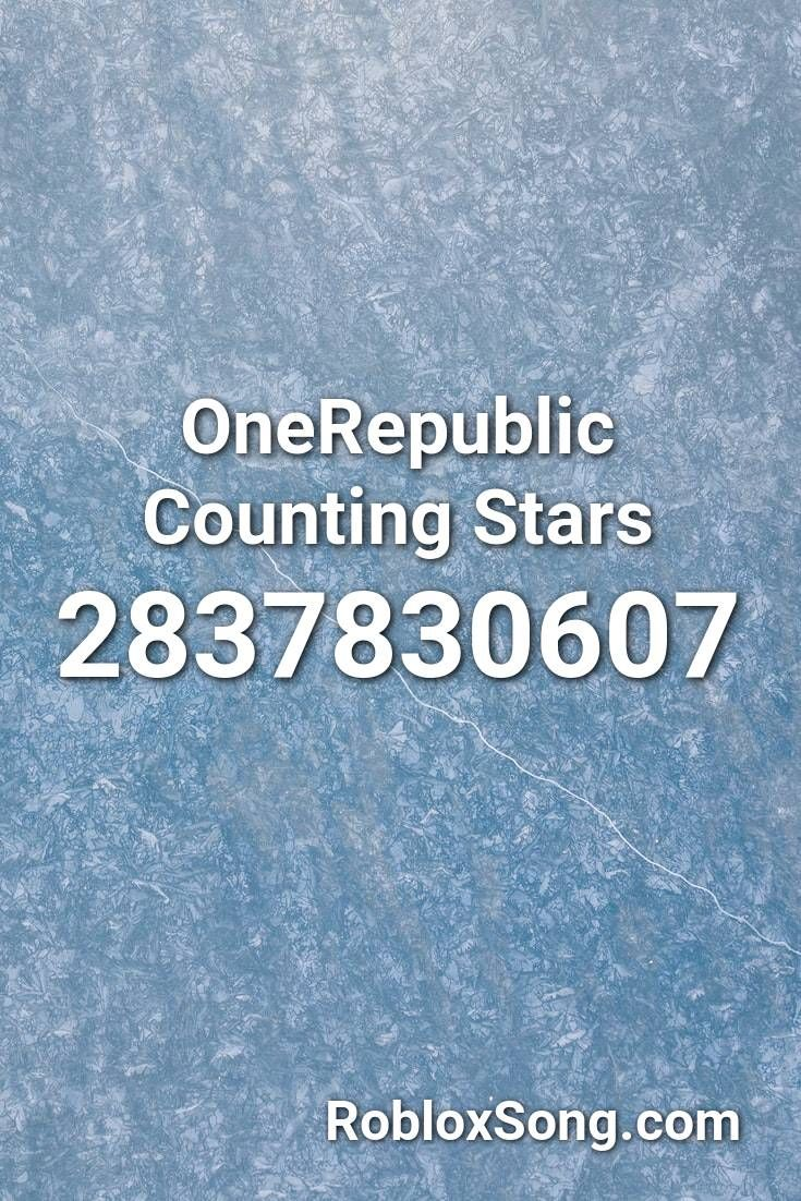 Onerepublic Counting Stars Roblox Id Roblox Music Codes In 2020