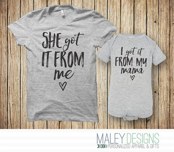 Matching Mother Daughter Outfit- She got it from me/ I got it from my mama  ►TO ORDER 1. Select the bodysuit and t-shirt size from the drop down