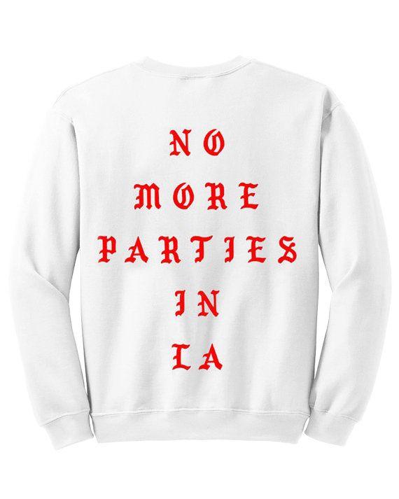 No More Parties in LA Crewneck Sweatshirt Kanye West Sweatshirt