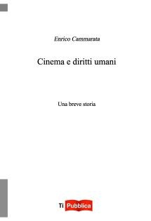 Cinema e diritti umani di Enrica Cammarata
