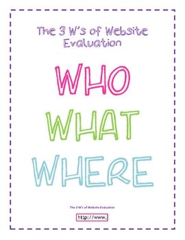 The 3 W's of Website Evaluation. Free on TeachersPayTeachers.