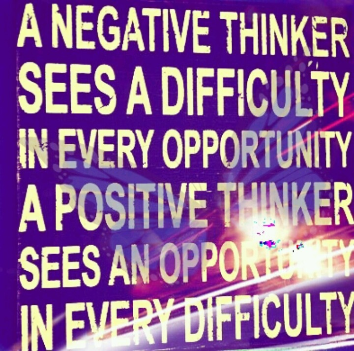 Opportunity: Thinking Positive, Negative Thinker, Remember This, Positive Thinker, Motivation Quotes, So True, Positive Thoughts, Weights Loss, Inspiration Quotes