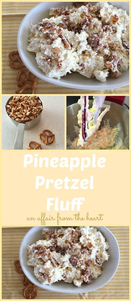 "Pineapple Pretzel Fluff -anaffairfromtheheart.com  Is it a salad? Is it a dessert? A sweet side maybe?  Depends on who you ask, but if you ask me, it's like eating a deconstructed cheesecake... ask me again? I will say ""More Please!"""