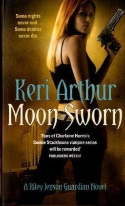 Moon Sworn: Number 9 in series (Riley Jenson Guardian): Amazon.co.uk: Keri Arthur: 9780749942274: Books
