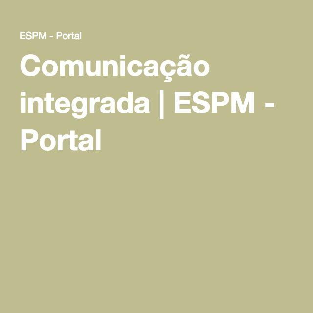 Comunicação integrada   ESPM - Portal