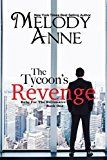 Free Kindle Book -   The Tycoon's Revenge (Baby for the Billionaire, Book 1)