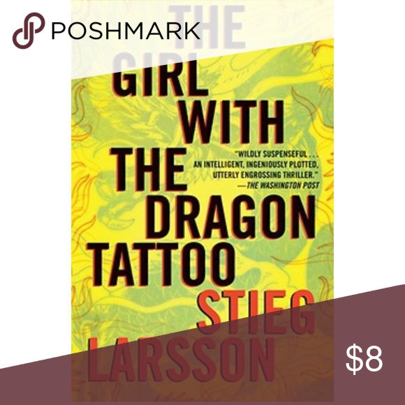 The Girl With The Dragon Tattoo By Stieg Larsson The Girl With The Dragon Tattoo by Stieg Larsson is a Hardback book and has its dust jacket with no rips or tears. The book has all of its pages. Other