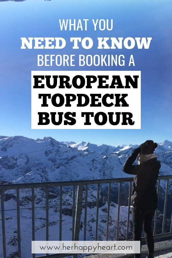 Travelling With Topdeck In Europe What You Need To Know Travel
