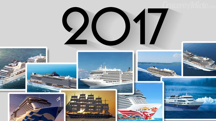 nuevos barcos de cruceros en 2017