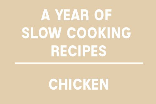 A Year Of Slow Cooking Recipes - Chicken     	20 to 40 Clove Garlic Chicken 	Applesauce Chicke...