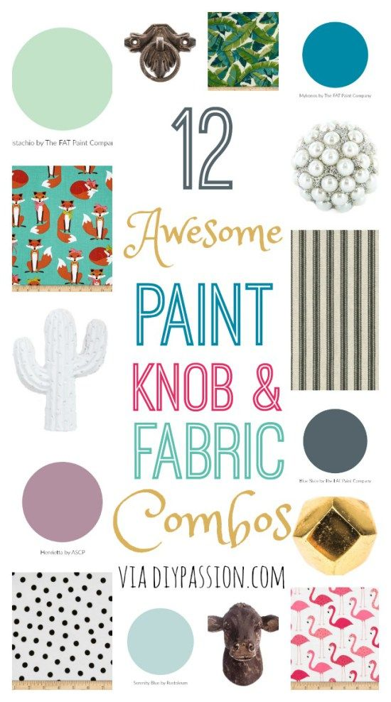 12 Amazing Paint, Fabric and Knob Combinations for Furniture Makeovers - DIY Passion