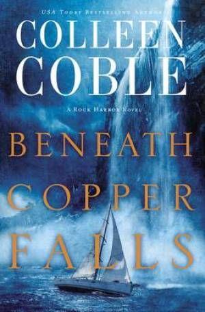 Beneath Copper Falls (9781401690328) | Free Delivery @ Eden.co.uk