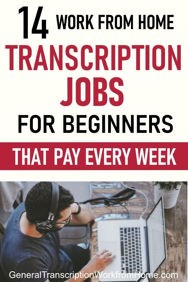 14 Work From Home Transcription Jobs That Pay Every Week Work From Home Jobs Online Jobs Side Hustles Transcription Jobs In 2020 Transcription Jobs For Beginners Transcription Jobs From