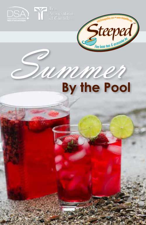 Steeped Tea Summer by the Pool Drinks Iced Tea Recipe ebook  Orders available online at www.mysteepedtea.com/debeeld  available in Canada only