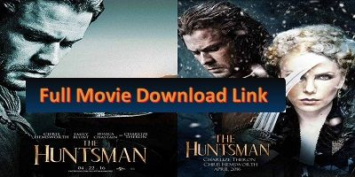 The Huntsman full movie download free hd and The Huntsman is dark fantasy action-adventure film directed by Cedric Nicolas-Troyan, a prequel/spin-off to the 2012 film Snow White and the Huntsman.