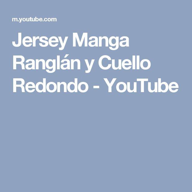 Jersey Manga Ranglán y Cuello Redondo - YouTube