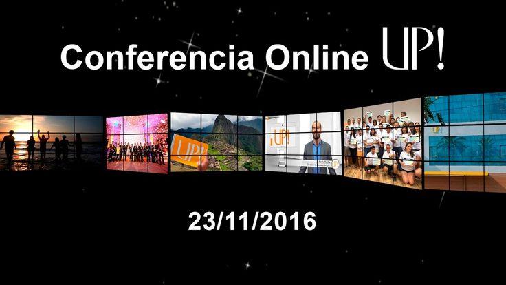 Conferencia Online UP! Perú - 23/11/2016 lUpessencia /www.Upessencia.com.br meu ID 1017246, Trabalhe por conta própria  Quer saber mais me liga :lUpessencia /www.Upessencia.com.br meu ID 1017246, Trabalhe por conta própria