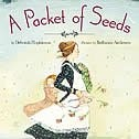A Packet Of Seeds - read story for enjoyment - characterize pioneer life on the prairies