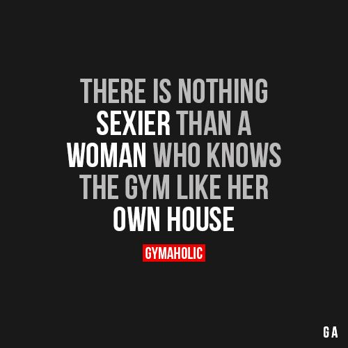 There Is Nothing Sexier Than A WomanWho knows the gym like her own house.http://www.gymaholic.co