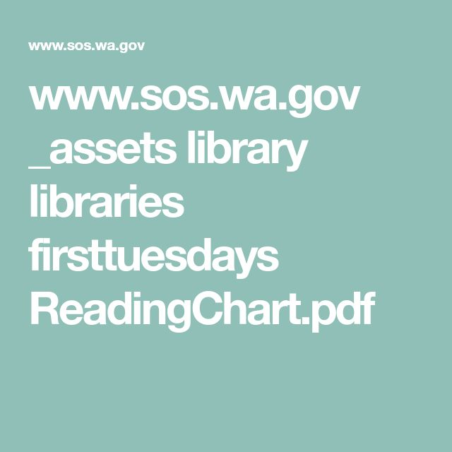 www.sos.wa.gov _assets library libraries firsttuesdays ReadingChart.pdf