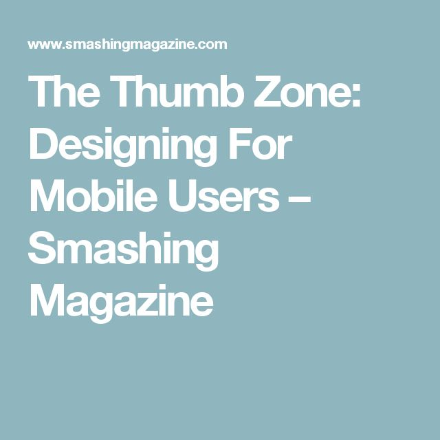 70 best ux images on pinterest ux design best practice and planets the thumb zone designing for mobile users fandeluxe Gallery