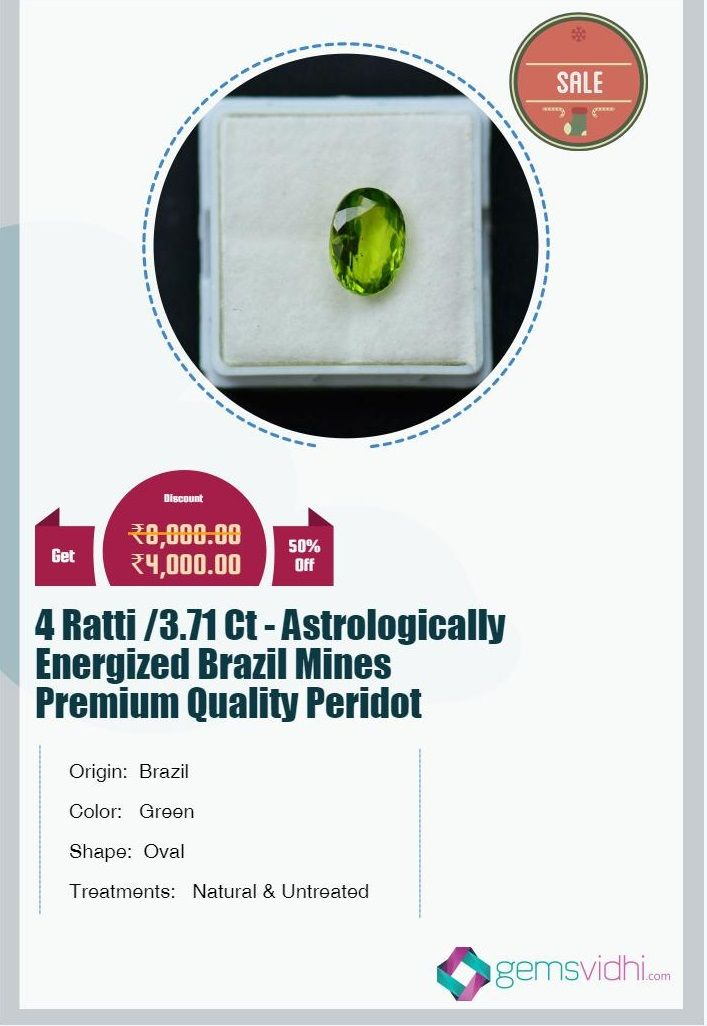 4 Ratti /3.71 Ct - Astrologically Energized Brazil Mines Premium Quality Peridot