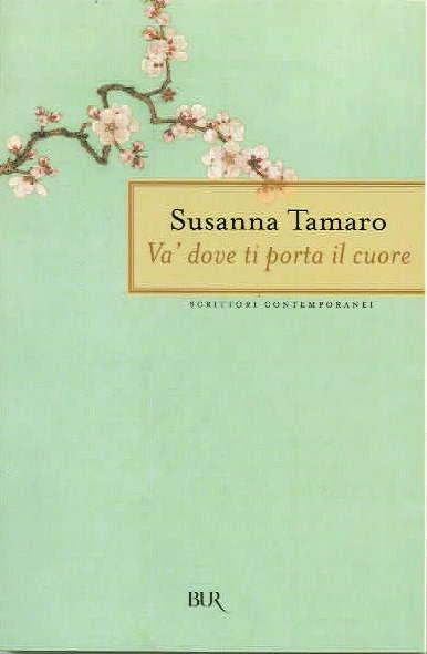 'Va' dove ti porta il cuore', de Susanna Tamaro. #Libro en italiano muy sencillo de leer. La historia entre una abuela y su nieta contada desde el punto de vista de la primera.